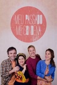 Meu Passado Me Condena (2ª Temporada) - Poster / Capa / Cartaz - Oficial 1