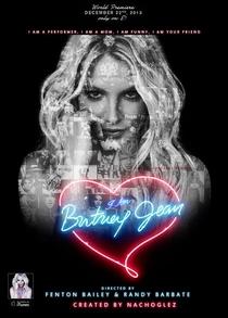 I Am Britney Jean - Poster / Capa / Cartaz - Oficial 2