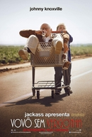 Jackass Apresenta: Vovô Sem Vergonha (Jackass Presents: Bad Grandpa)