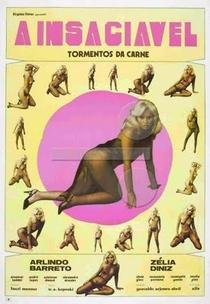 A Insaciável (Tormentos da Carne)  - Poster / Capa / Cartaz - Oficial 1