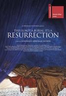 Isso Não é um Enterro, É Uma Ressurreição