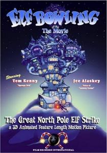 Elf Bowling the Movie - Poster / Capa / Cartaz - Oficial 2
