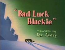 Bad Luck Blackie - Poster / Capa / Cartaz - Oficial 1
