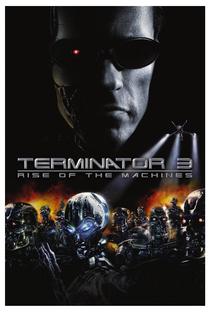 O Exterminador do Futuro 3: A Rebelião das Máquinas - Poster / Capa / Cartaz - Oficial 4