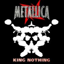 """Metallica - """"King Nothing"""" - Poster / Capa / Cartaz - Oficial 2"""