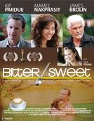 Bitter/Sweet (Bitter/Sweet)