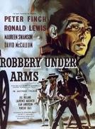 Assalto à Mão Armada (Robbery Under Arms)
