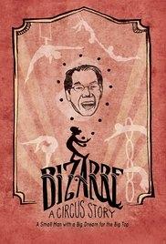 Bizarre: A Circus Story - Poster / Capa / Cartaz - Oficial 1