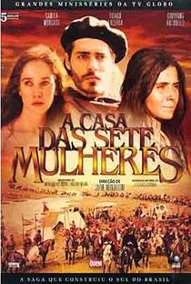 A Casa das Sete Mulheres - Poster / Capa / Cartaz - Oficial 5