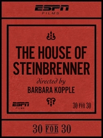 The House of Steinbrenner - Poster / Capa / Cartaz - Oficial 1