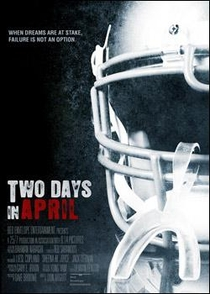 Two Days in April: Road To NFL - Poster / Capa / Cartaz - Oficial 1