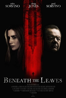 Beneath the Leaves - Poster / Capa / Cartaz - Oficial 1