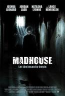 A Casa dos Horrores (Madhouse)