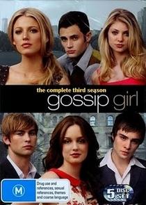Gossip Girl: A Garota do Blog (3ª Temporada) - Poster / Capa / Cartaz - Oficial 2