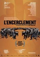O Cerco: A Democracia nas Malhas do Neoliberalismo (L' Encerclement – La Démocratie Dans Les Rets Du Néolibéralisme)