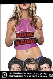 Quase Ilegal - Poster / Capa / Cartaz - Oficial 1