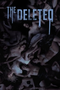 The Deleted (1ª Temporada) - Poster / Capa / Cartaz - Oficial 2