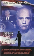 Depois do Atentado (The Day Reagan Was Shot)