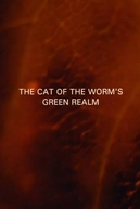 The Cat of the Worm's Green Realm (The Cat of the Worm's Green Realm)