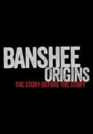 Banshee Origins (1ª Temporada) (Banshee Origins (Season 1))