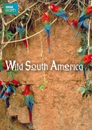 América do Sul Selvagem (Wild South America)