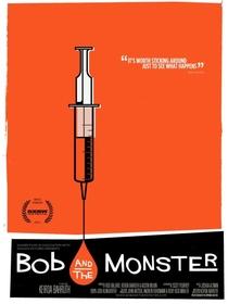 Bob and the Monster - Poster / Capa / Cartaz - Oficial 3