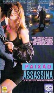 Paixão Assassina - Poster / Capa / Cartaz - Oficial 1