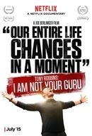 Tony Robbins: Eu Não Sou Seu Guru (Tony Robbins: I Am Not Your Guru)