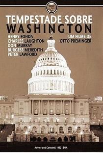 Tempestade Sobre Washington - Poster / Capa / Cartaz - Oficial 5