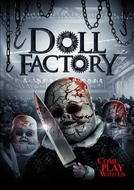 Doll Factory (Doll Factory)