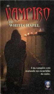 O Vampiro de Whitechapel - Poster / Capa / Cartaz - Oficial 2