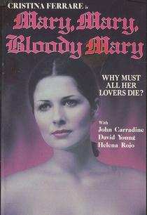 Mary, Mary, Bloody Mary - Poster / Capa / Cartaz - Oficial 1