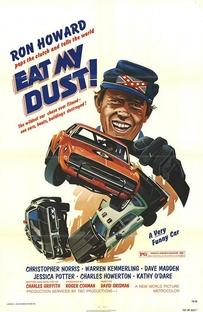 Eat My Dust - Poster / Capa / Cartaz - Oficial 1