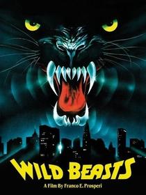 Wild Beasts - Belve feroci - Poster / Capa / Cartaz - Oficial 2