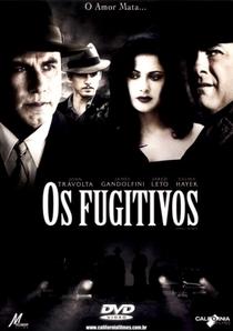 Os Fugitivos - Poster / Capa / Cartaz - Oficial 2