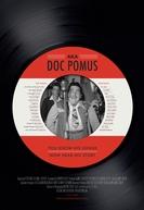 A.K.A. Doc Pomus (A.K.A. Doc Pomus)