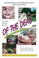 Of the Dead (Des morts)
