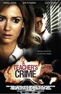A Teacher's Crime (A Teacher's Crime)