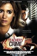 A Teacher's Crime (A Teacher's Crime)
