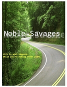 Noble Savages (Noble Savages)