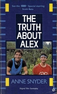 The Truth About Alex (The Truth About Alex)