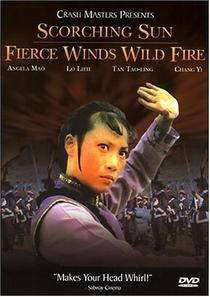 Scorching Sun, Fierce Winds, and Wild Fire - Poster / Capa / Cartaz - Oficial 2