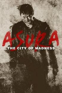 Asura: The City of Madness - Poster / Capa / Cartaz - Oficial 12