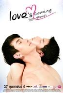 Love's Coming (Love's Coming Chai Rak Rue Plao)