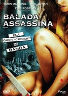 Balada Assassina (Groupie)