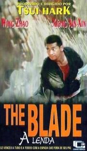 The Blade - A Lenda - Poster / Capa / Cartaz - Oficial 3