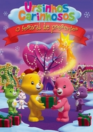 Ursinhos Carinhosos - O Festival de Presentes (Care Bears: The Giving Festival Movie)