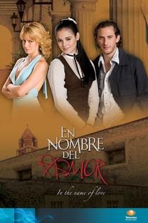 En Nombre del Amor - Poster / Capa / Cartaz - Oficial 3
