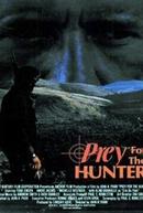O Caçador (Prey for the Hunter)