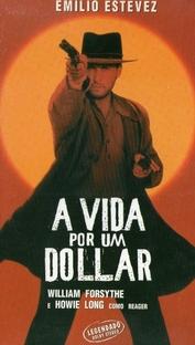 A Vida Por Um Dólar - Poster / Capa / Cartaz - Oficial 2